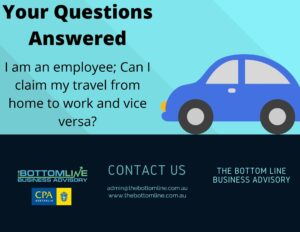 Your Questions answered-I am an employee; can I claim my travel from home to work and vice versa?